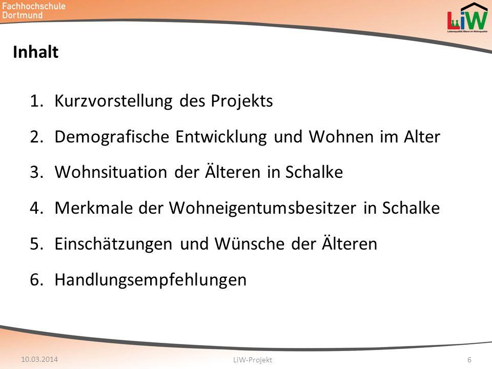 Inhalt 1.Kurzvorstellung des Projekts 2.Demografische Entwicklung und Wohnen im Alter 3.Wohnsituation der Älteren in Schalke 4.Merkmale der Wohneigent