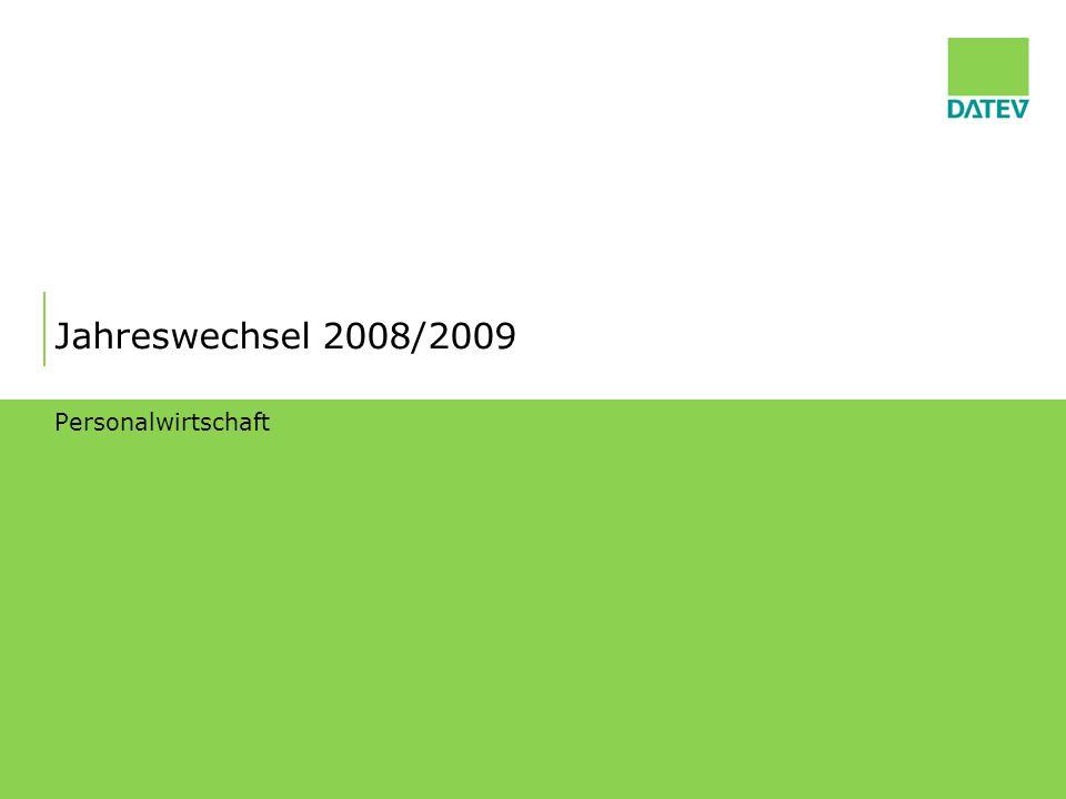 Jahreswechsel 2008/2009 Personalwirtschaft