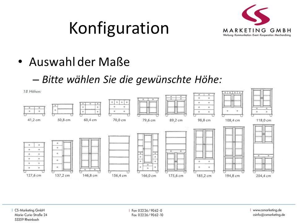 Konfiguration Auswahl der Maße – Bitte wählen Sie die gewünschte Höhe: