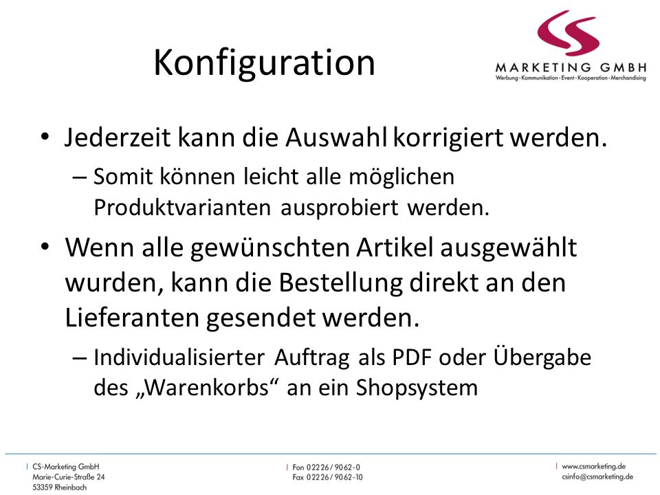 Konfiguration Jederzeit kann die Auswahl korrigiert werden.