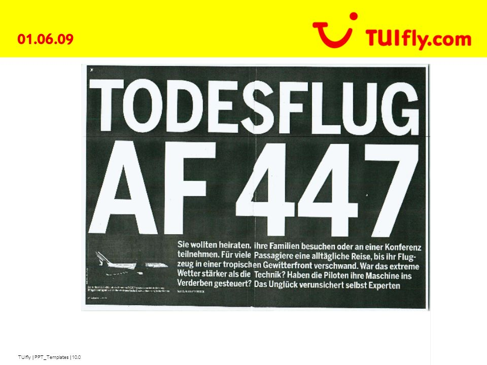 TUIfly | PPT_Templates | 10.03.2014 | Page 4 AF447/01.06.09, CDG