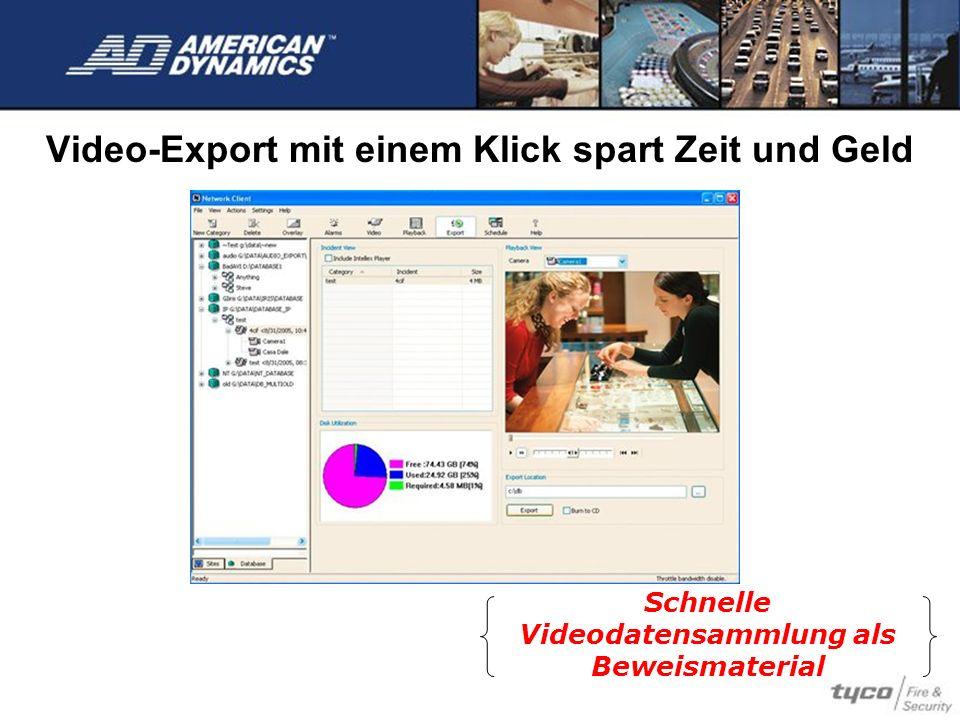 Video-Export mit einem Klick spart Zeit und Geld Schnelle Videodatensammlung als Beweismaterial