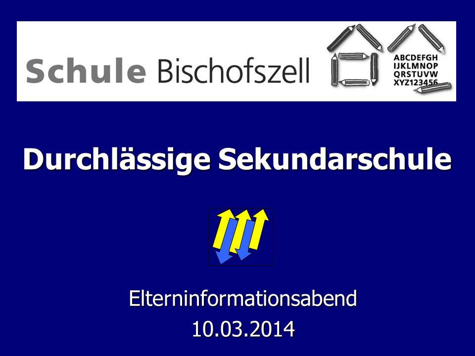 Durchlässige Sekundarschule Elterninformationsabend10.03.2014