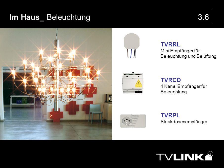 Im Haus_ Beleuchtung3.6 TVRRL Mini Empfänger für Beleuchtung und Belüftung TVRCD 4 Kanal Empfänger für Beleuchtung TVRPL Steckdosenempfänger