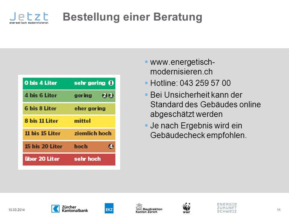 Bestellung einer Beratung www.energetisch- modernisieren.ch Hotline: 043 259 57 00 Bei Unsicherheit kann der Standard des Gebäudes online abgeschätzt