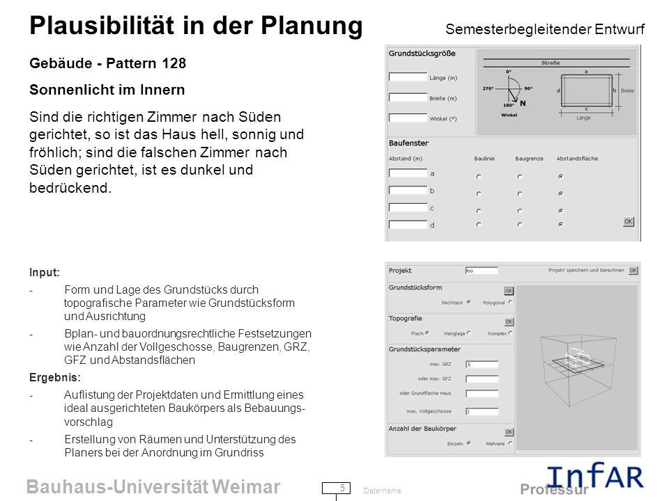 Bauhaus-Universität Weimar 6 Dateiname Plausibilität in der Planung Semesterbegleitender Entwurf Gebäude - Pattern 134 Zen View – Der Ausblick des Mönchs Wenn eine schöne Aussicht vorhanden ist, so verdirb sie nicht durch riesige Fenster, die dauernd darauf starren.