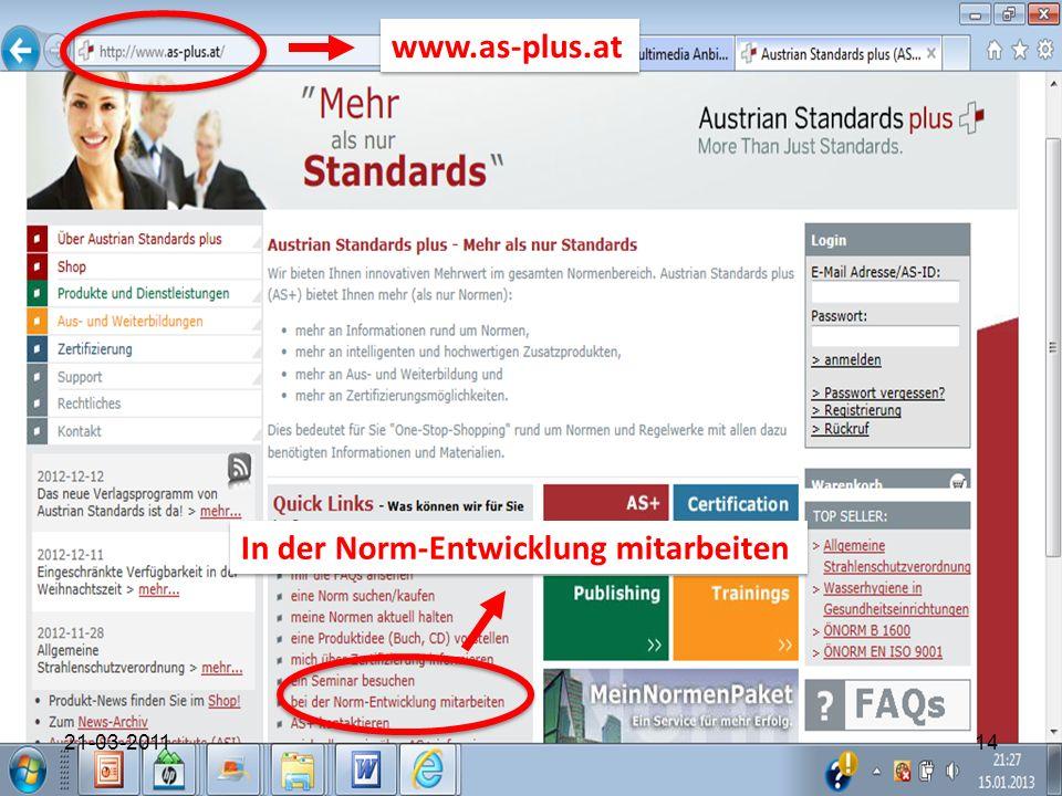 1421-03-2011 In der Norm-Entwicklung mitarbeiten www.as-plus.at