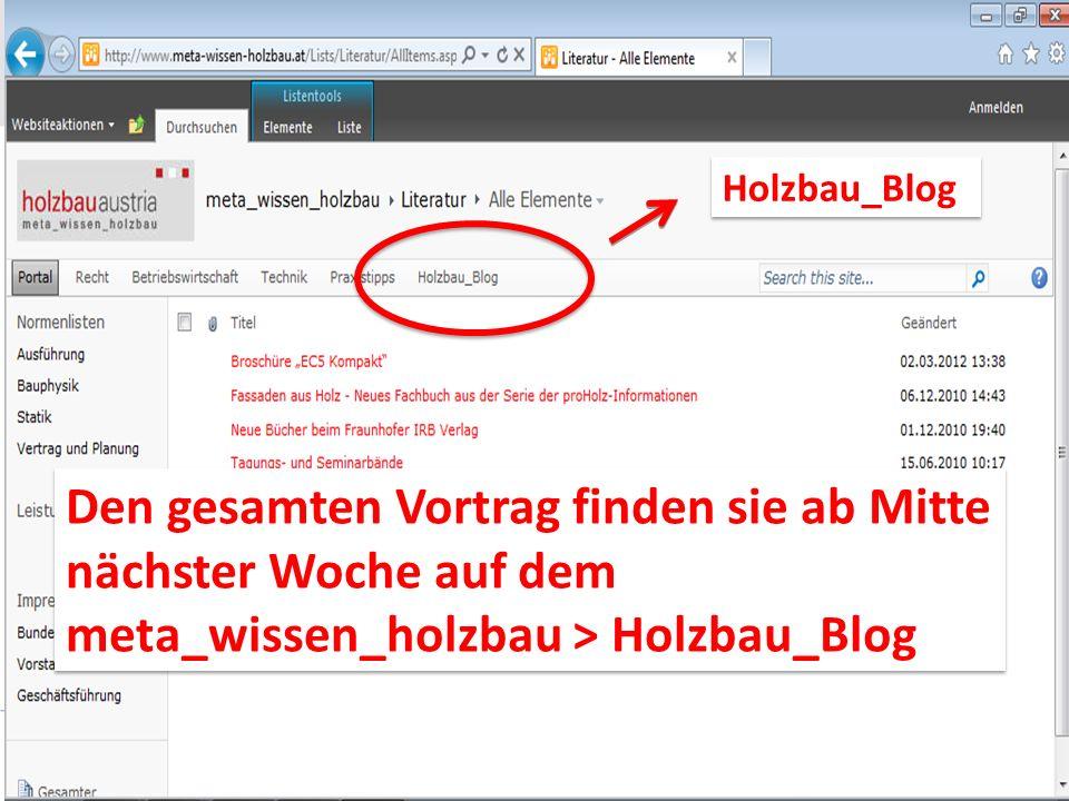 Holzbau_Blog Den gesamten Vortrag finden sie ab Mitte nächster Woche auf dem meta_wissen_holzbau > Holzbau_Blog Den gesamten Vortrag finden sie ab Mit