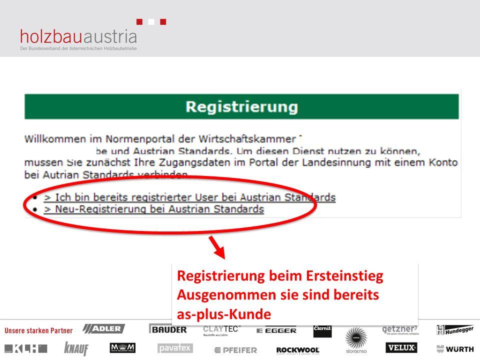 Registrierung beim Ersteinstieg Ausgenommen sie sind bereits as-plus-Kunde Registrierung beim Ersteinstieg Ausgenommen sie sind bereits as-plus-Kunde
