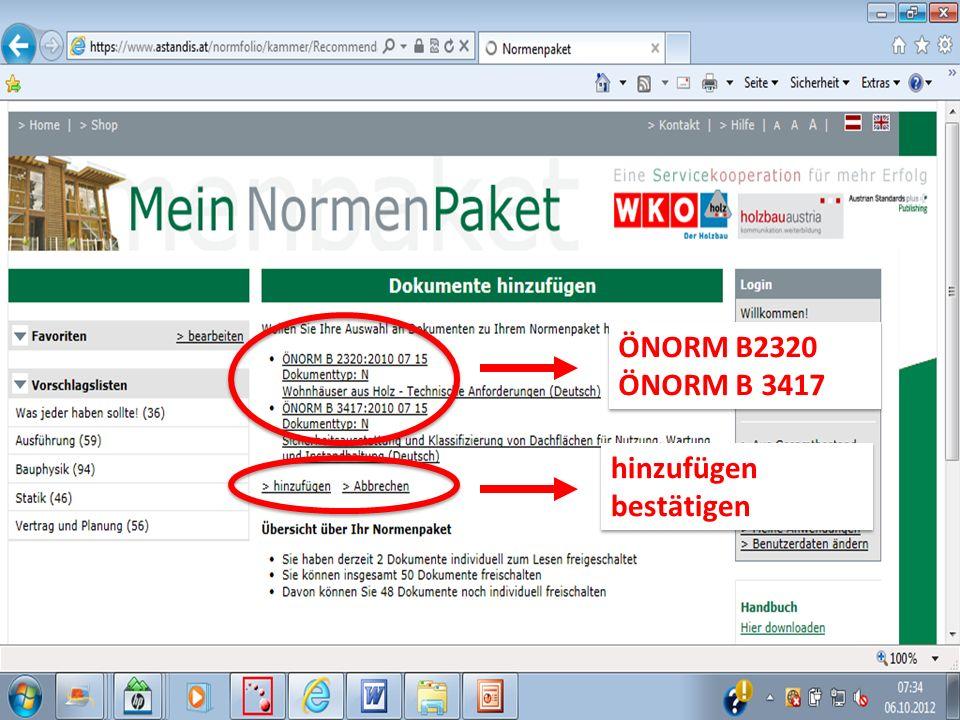 hinzufügen bestätigen hinzufügen bestätigen ÖNORM B2320 ÖNORM B 3417 ÖNORM B2320 ÖNORM B 3417
