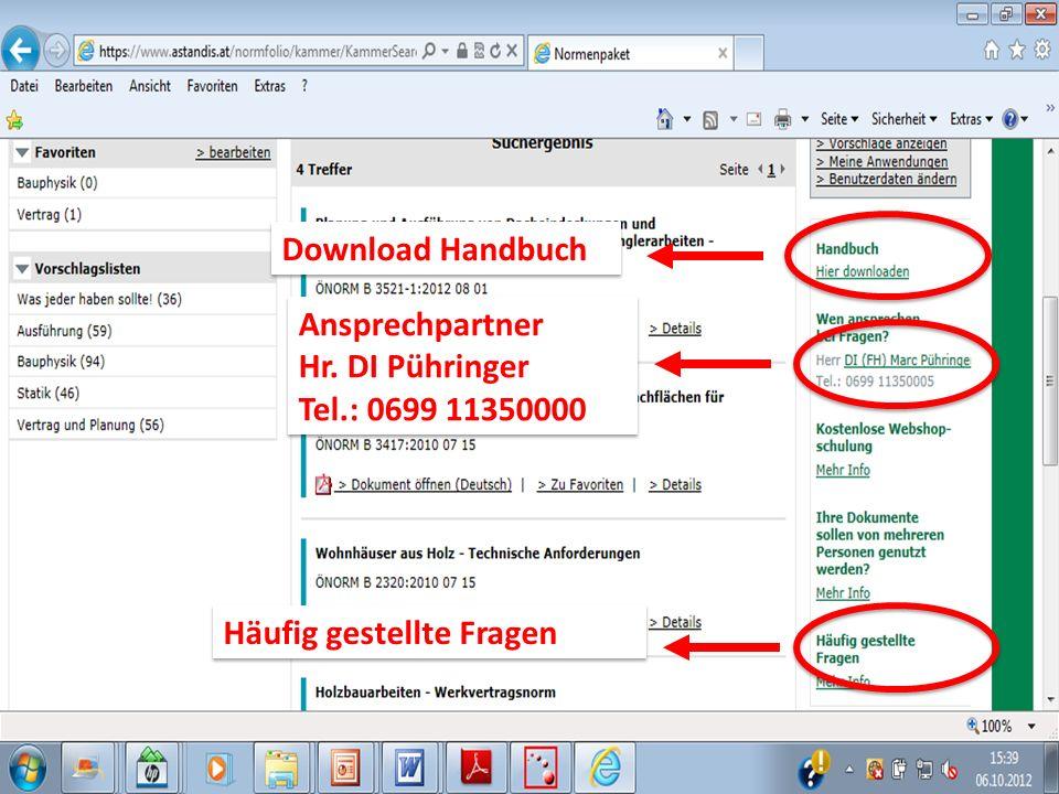 Download Handbuch Ansprechpartner Hr.DI Pühringer Tel.: 0699 11350000 Ansprechpartner Hr.