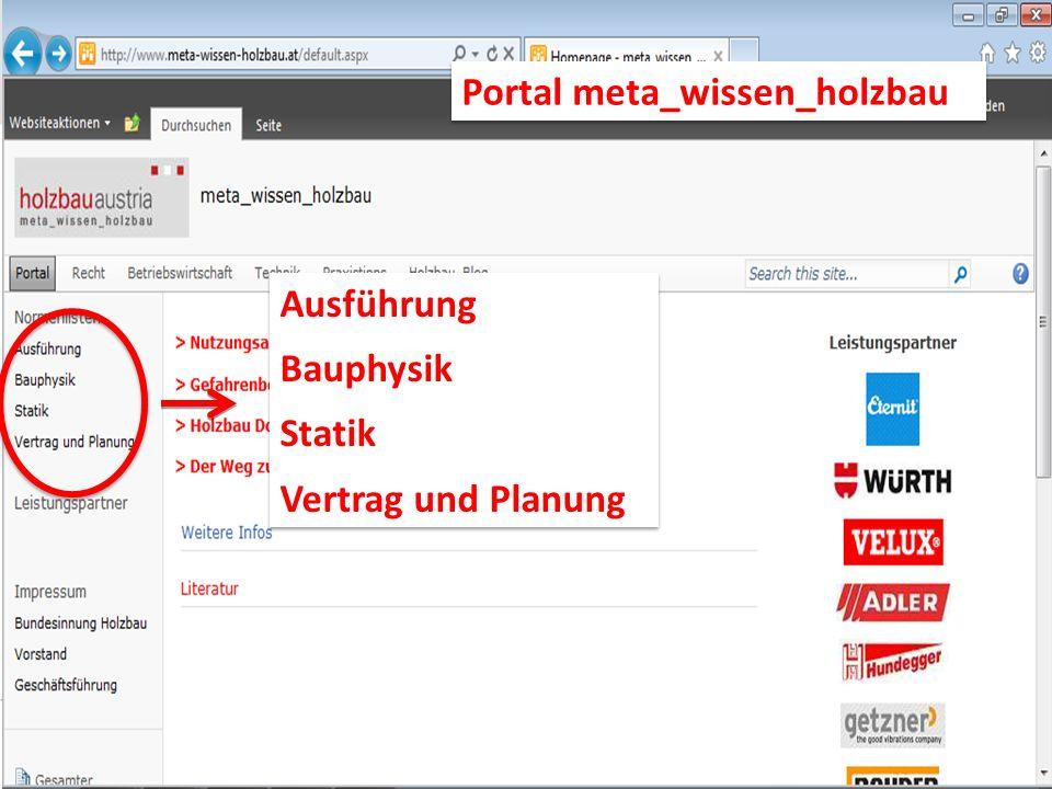 Ausführung Bauphysik Statik Vertrag und Planung Ausführung Bauphysik Statik Vertrag und Planung Portal meta_wissen_holzbau