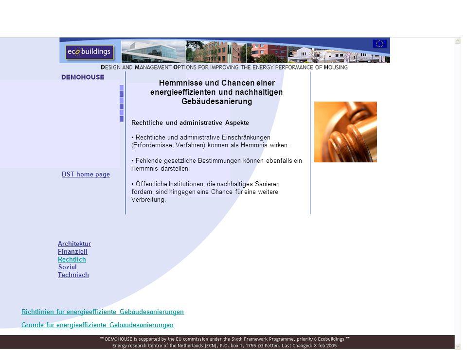 Rechtliche und administrative Aspekte Rechtliche und administrative Einschränkungen (Erfordernisse, Verfahren) können als Hemmnis wirken.