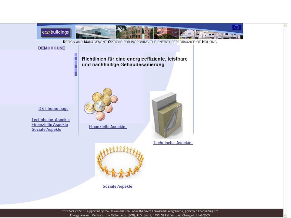 Richtlinien für eine energieeffiziente, leistbare und nachhaltige Gebäudesanierung Finanzielle Aspekte Soziale Aspekte DST home page Technische Aspekte Finanzielle Aspekte Soziale Aspekte