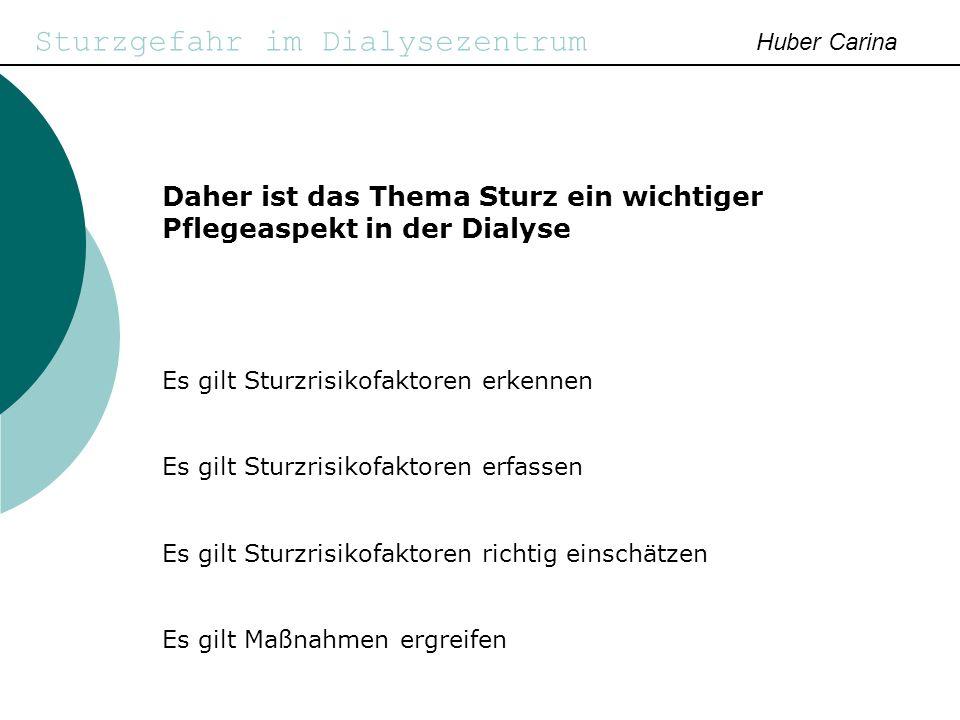Sturzgefahr im Dialysezentrum Huber Carina Zusammenarbeit Arzt und Pflege bei intrinsischen Sturzrisikofaktoren - Hypotonie:Arztinfo wg.