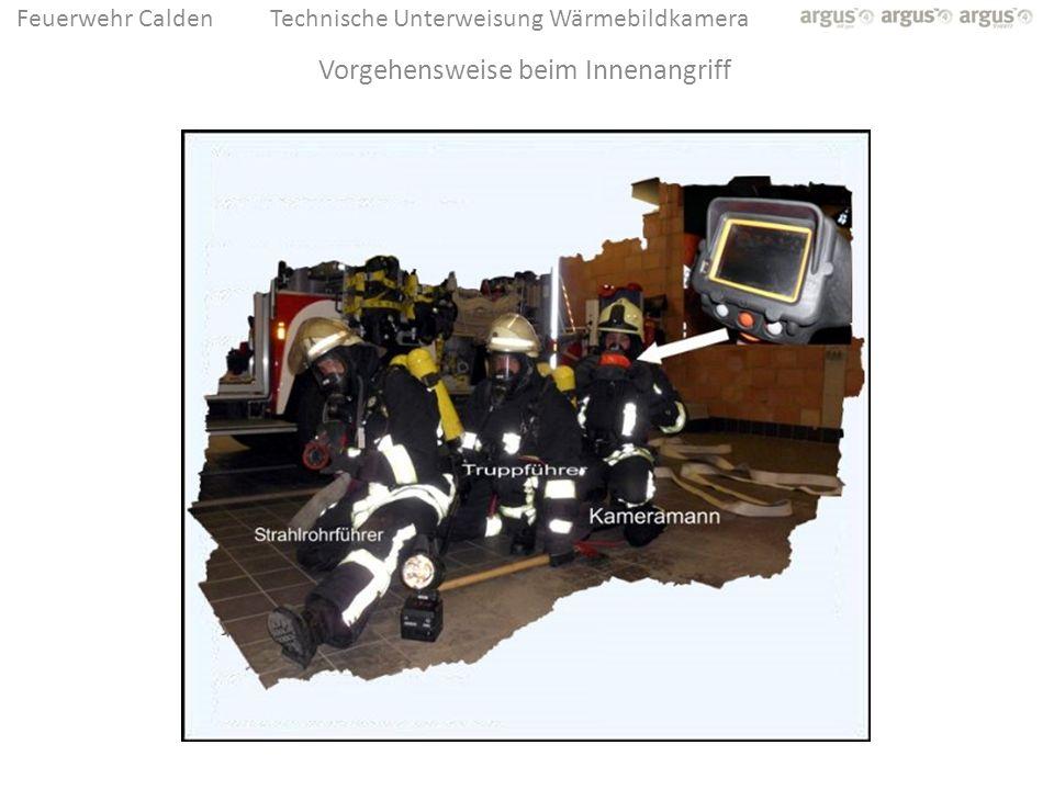 Feuerwehr CaldenTechnische Unterweisung Wärmebildkamera Vorgehensweise beim Innenangriff