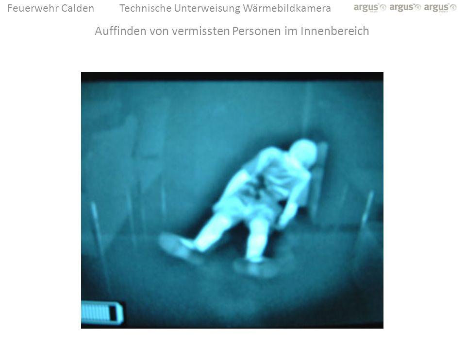 Feuerwehr CaldenTechnische Unterweisung Wärmebildkamera Auffinden von vermissten Personen im Innenbereich