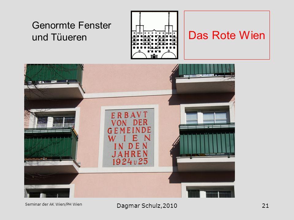 Seminar der AK Wien/PH Wien Dagmar Schulz,201021 Das Rote Wien Genormte Fenster und Tüueren