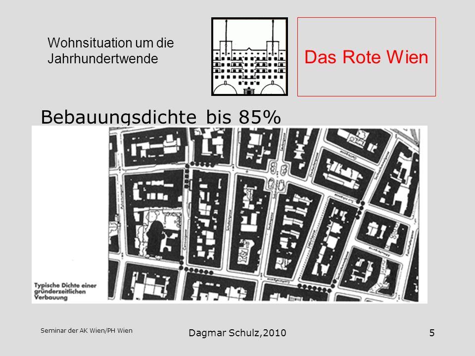 Seminar der AK Wien/PH Wien Dagmar Schulz,20105 Das Rote Wien Bebauungsdichte bis 85% Wohnsituation um die Jahrhundertwende