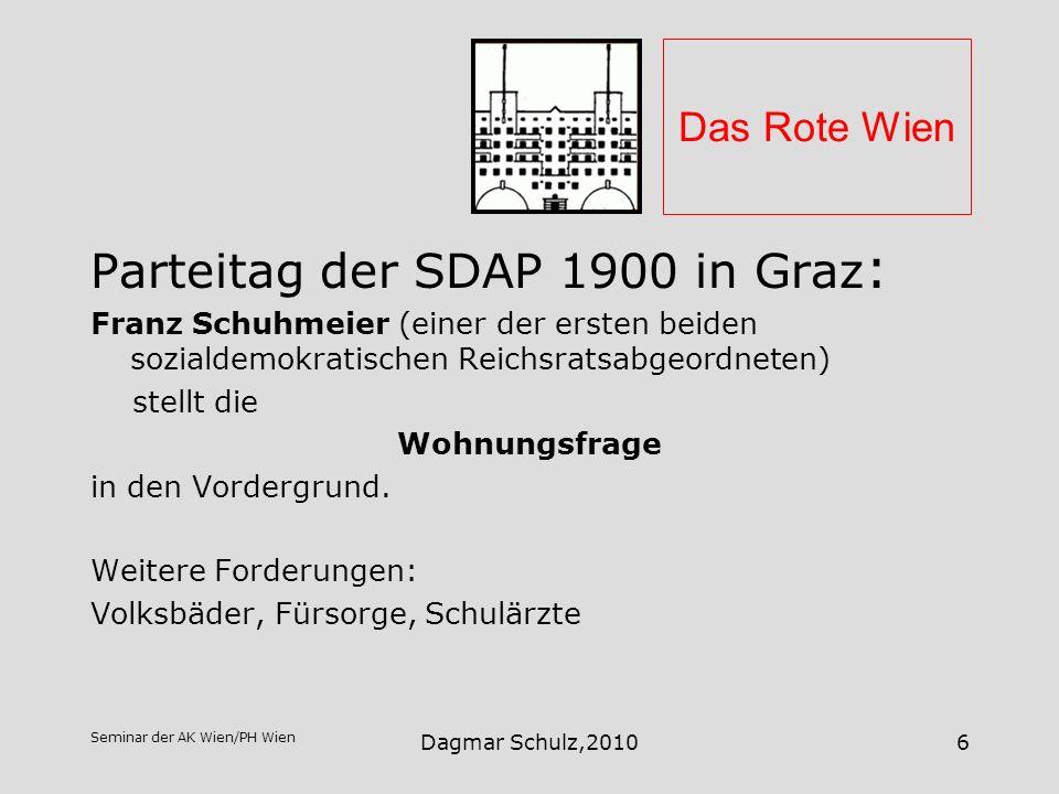 Seminar der AK Wien/PH Wien Dagmar Schulz,20106 Das Rote Wien Parteitag der SDAP 1900 in Graz : Franz Schuhmeier (einer der ersten beiden sozialdemokr