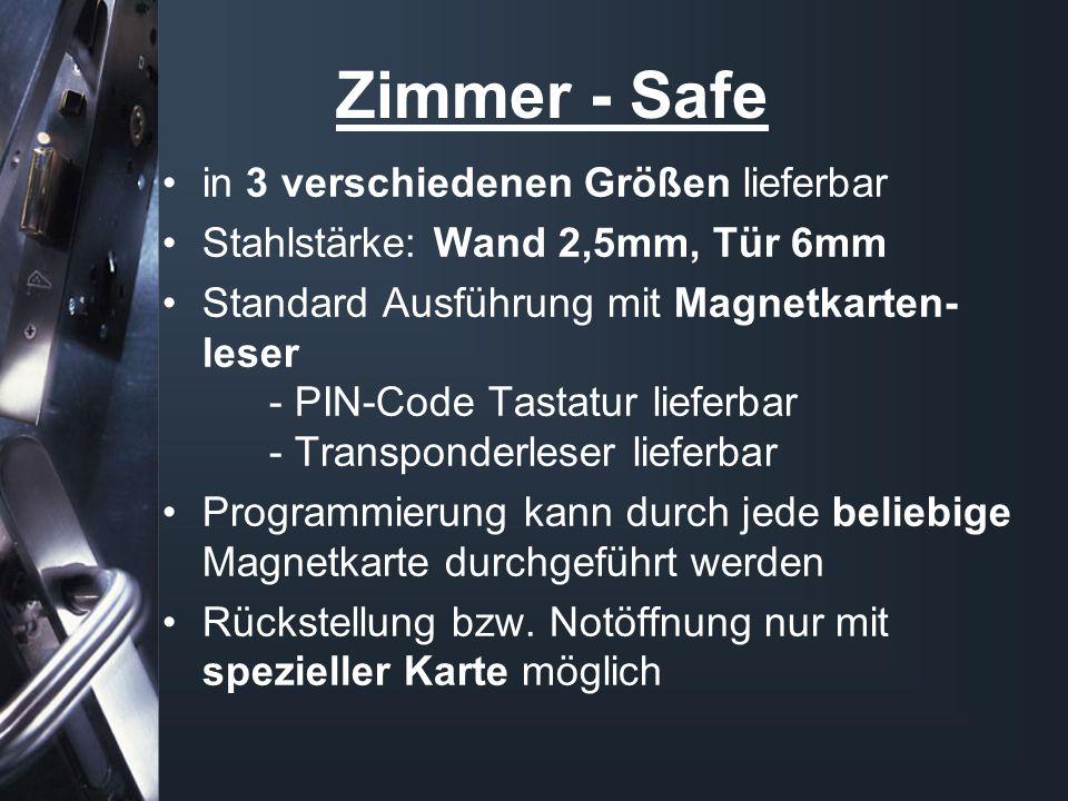 Zimmer - Safe in 3 verschiedenen Größen lieferbar Stahlstärke: Wand 2,5mm, Tür 6mm Standard Ausführung mit Magnetkarten- leser - PIN-Code Tastatur lie