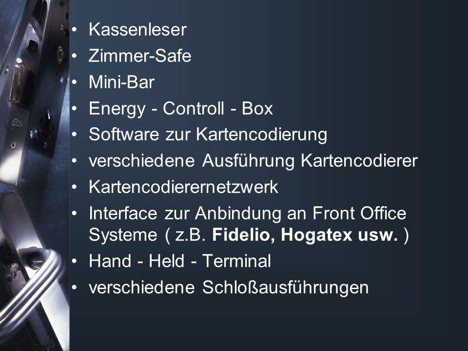 Kassenleser Zimmer-Safe Mini-Bar Energy - Controll - Box Software zur Kartencodierung verschiedene Ausführung Kartencodierer Kartencodierernetzwerk Interface zur Anbindung an Front Office Systeme ( z.B.