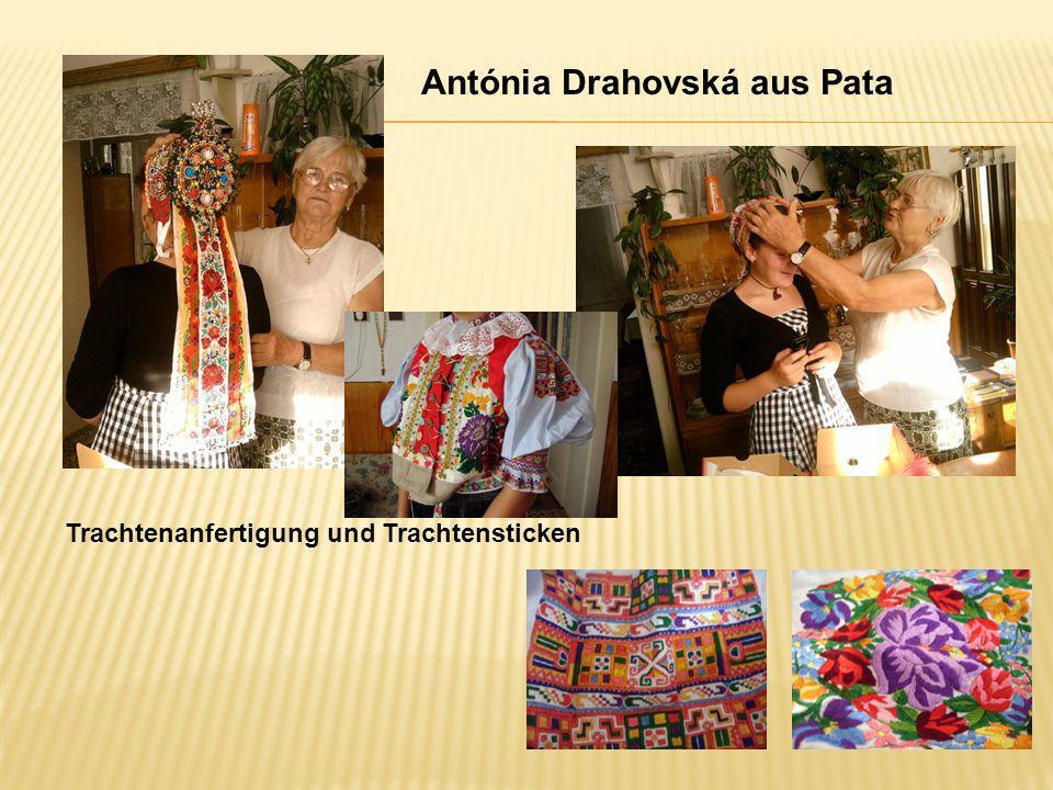 Antónia Drahovská aus Pata Trachtenanfertigung und Trachtensticken