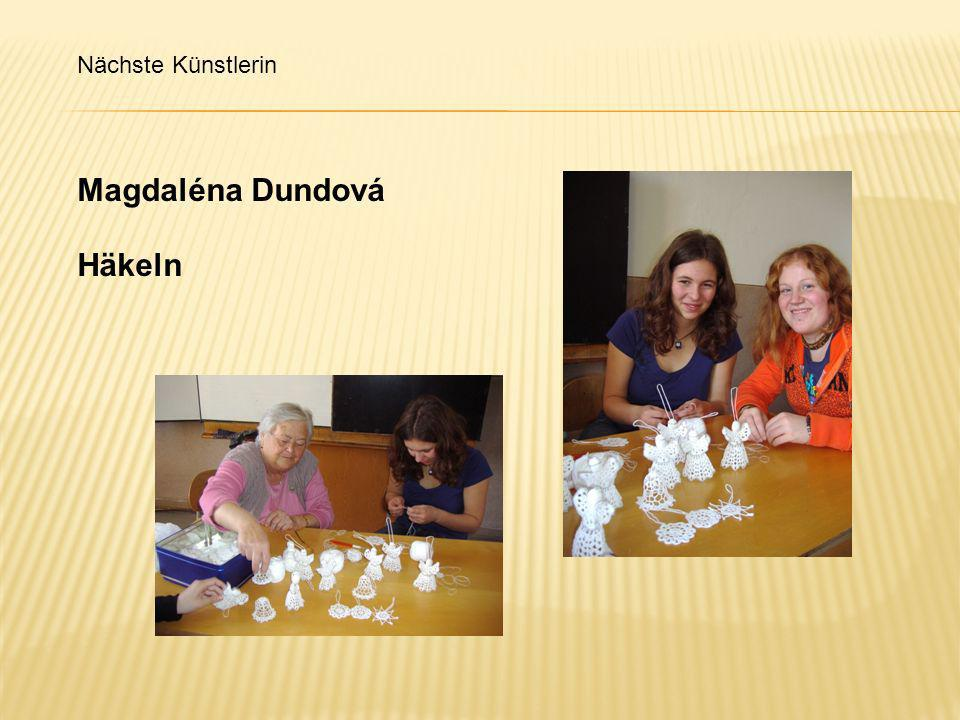 Magdaléna Dundová Häkeln Nächste Künstlerin