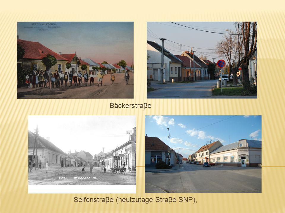 Seifenstraβe (heutzutage Straβe SNP), Bäckerstraβe