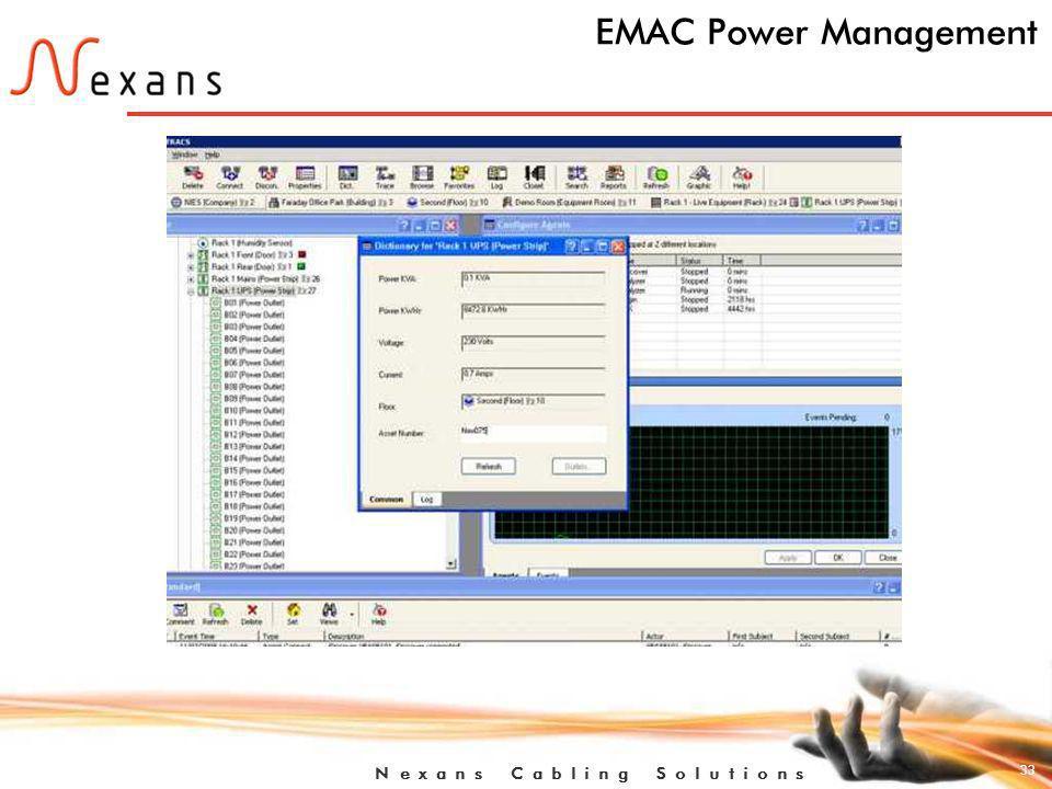 33 N e x a n s C a b l i n g S o l u t i o n s EMAC Power Management