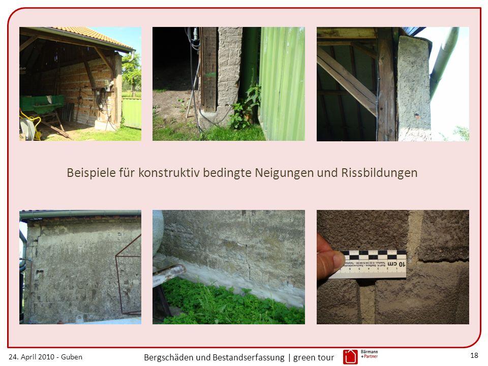 24. April 2010 - Guben Bergschäden und Bestandserfassung | green tour 18 Beispiele für konstruktiv bedingte Neigungen und Rissbildungen