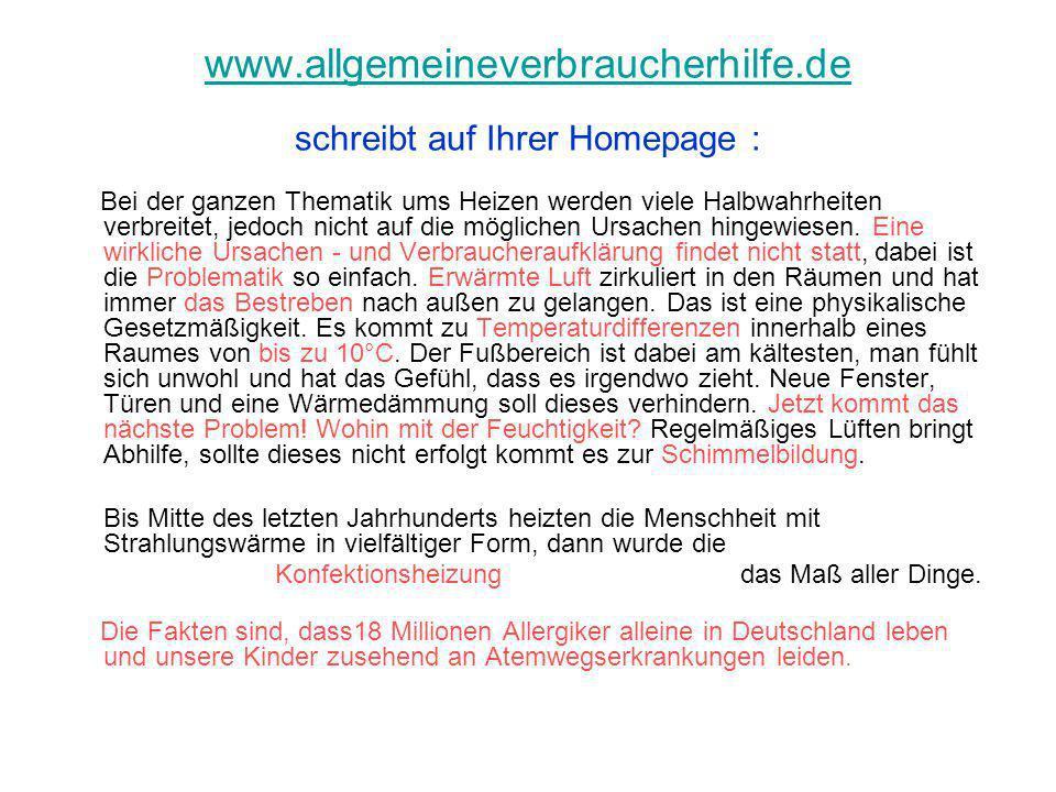 www.allgemeineverbraucherhilfe.de www.allgemeineverbraucherhilfe.de schreibt auf Ihrer Homepage : Bei der ganzen Thematik ums Heizen werden viele Halb