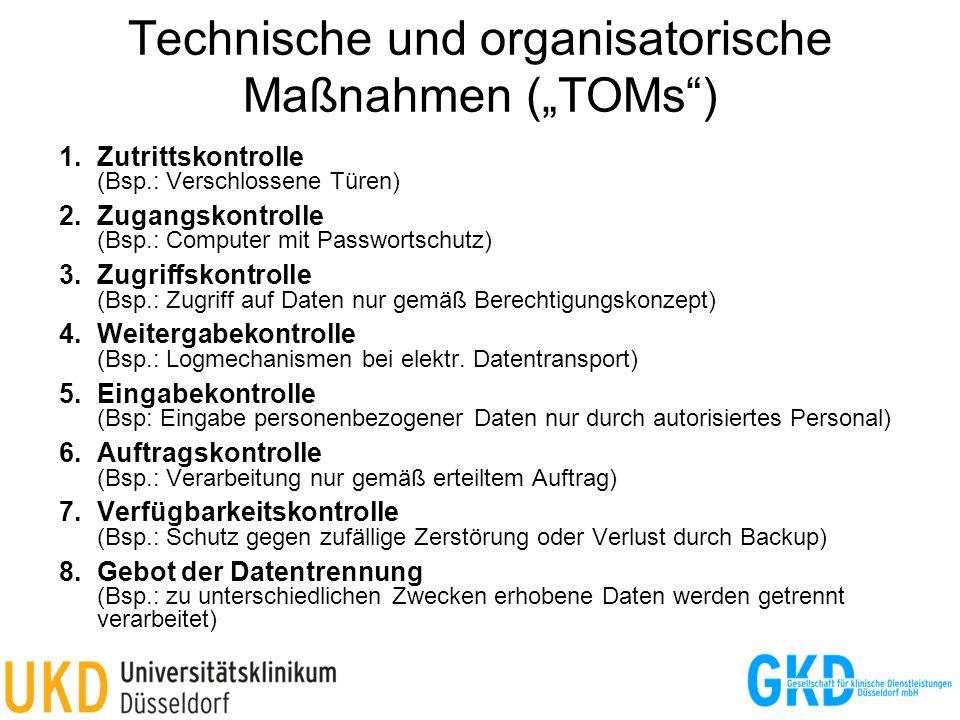 Technische und organisatorische Maßnahmen (TOMs) 1.Zutrittskontrolle (Bsp.: Verschlossene Türen) 2.Zugangskontrolle (Bsp.: Computer mit Passwortschutz
