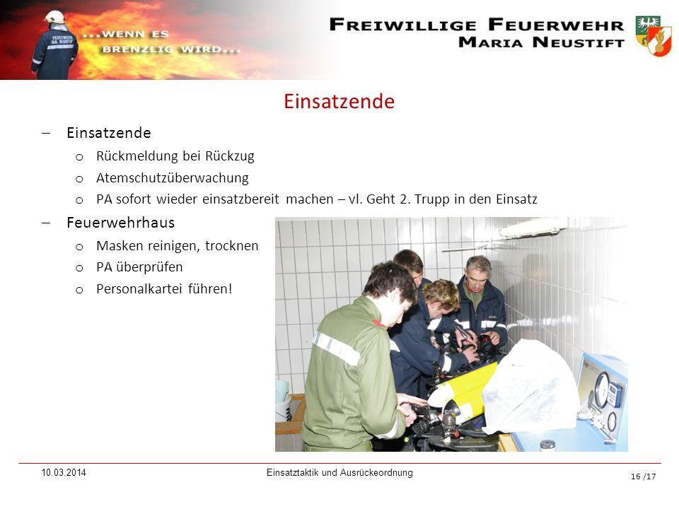 /17 Einsatzende o Rückmeldung bei Rückzug o Atemschutzüberwachung o PA sofort wieder einsatzbereit machen – vl. Geht 2. Trupp in den Einsatz Feuerwehr
