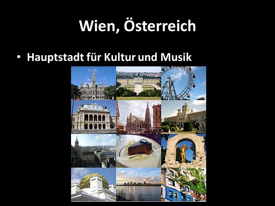 Wien, Österreich Hauptstadt für Kultur und Musik