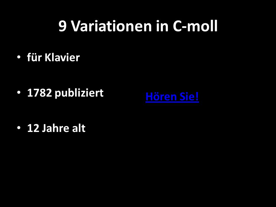9 Variationen in C-moll für Klavier 1782 publiziert 12 Jahre alt Hören Sie!