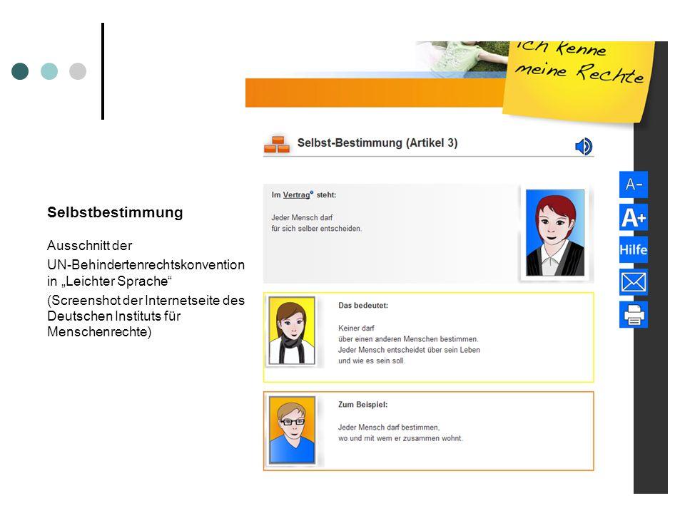 Selbstbestimmung Ausschnitt der UN-Behindertenrechtskonvention in Leichter Sprache (Screenshot der Internetseite des Deutschen Instituts für Menschenr