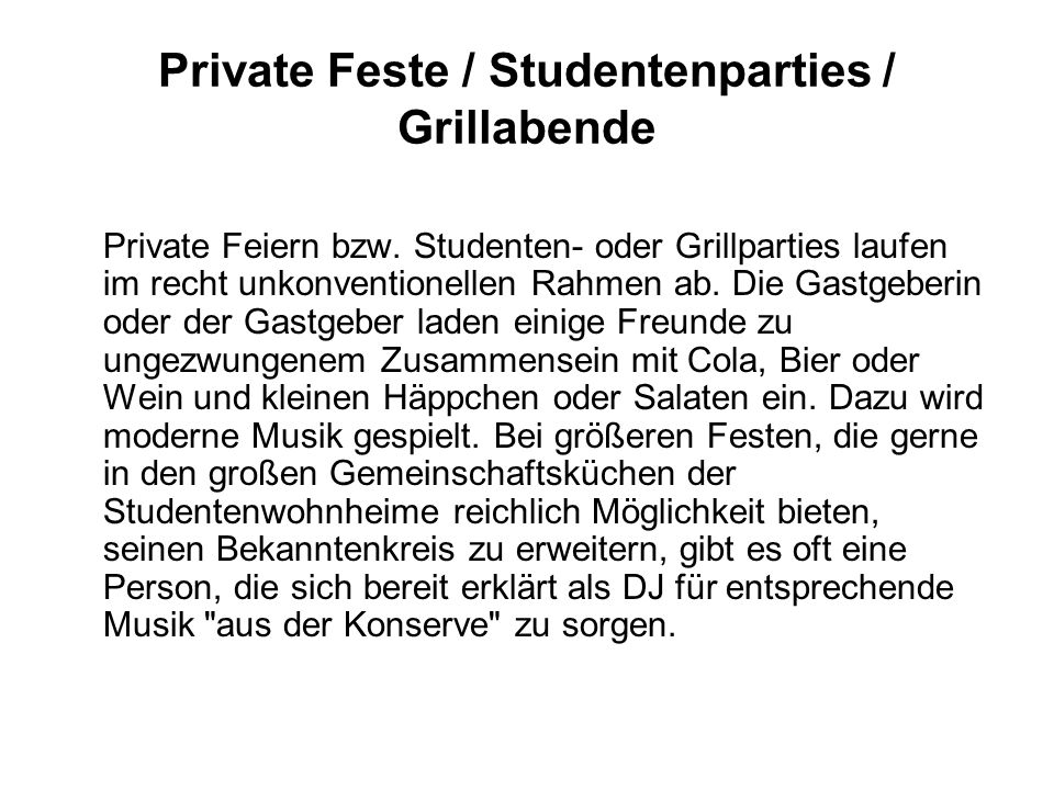 Private Feste / Studentenparties / Grillabende Private Feiern bzw.