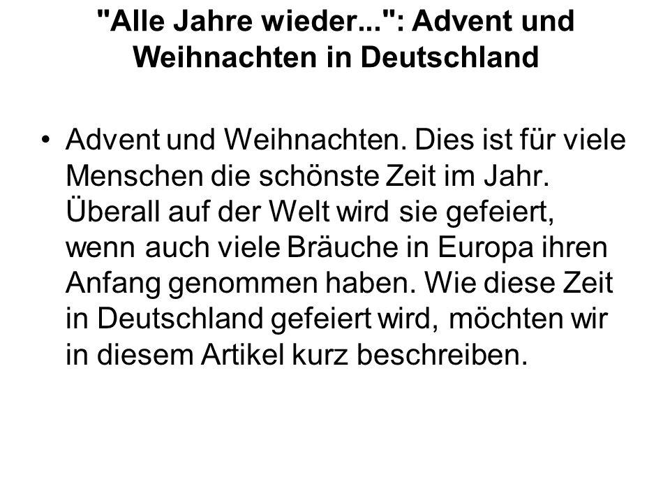 Alle Jahre wieder... : Advent und Weihnachten in Deutschland Advent und Weihnachten.