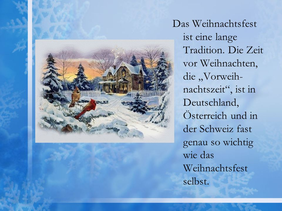 Am ersten Dezember beginnt die Adventszeit.