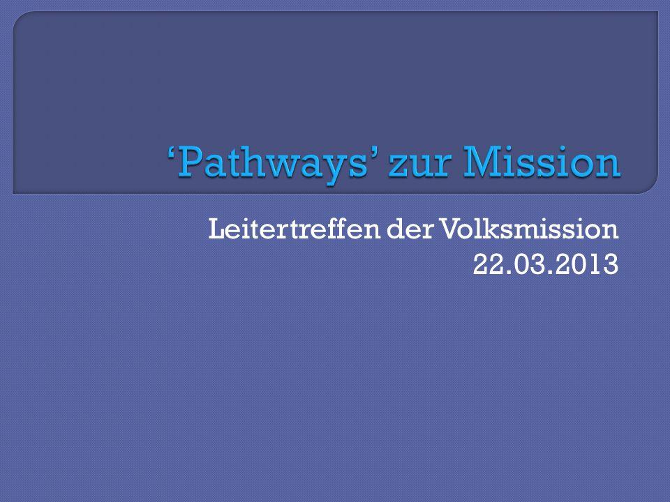 Leitertreffen der Volksmission 22.03.2013