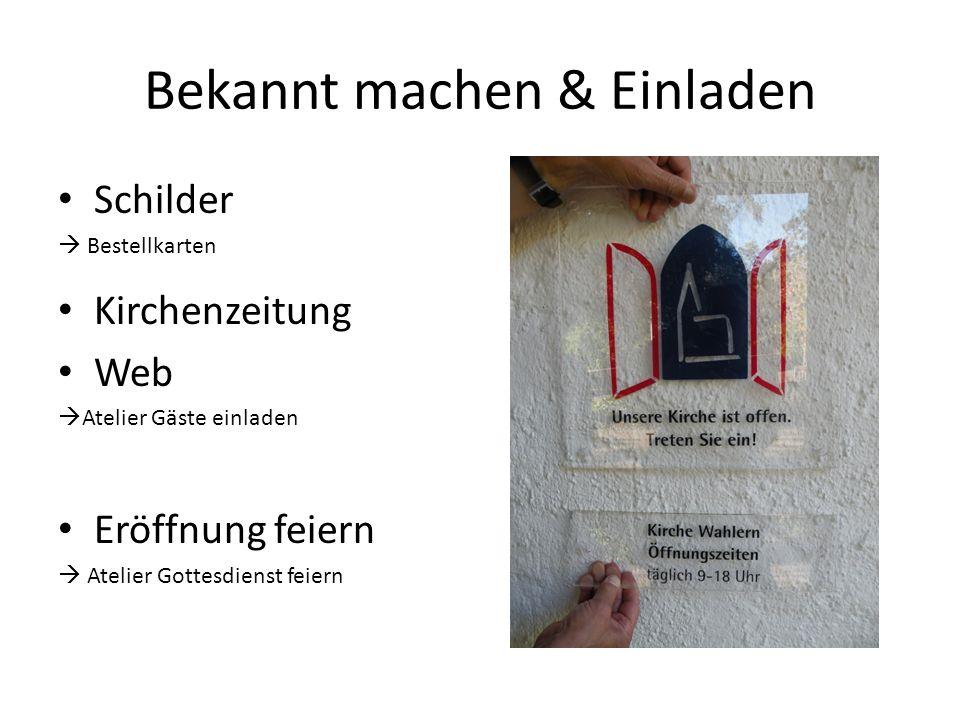 Bekannt machen & Einladen Schilder Bestellkarten Kirchenzeitung Web Atelier Gäste einladen Eröffnung feiern Atelier Gottesdienst feiern