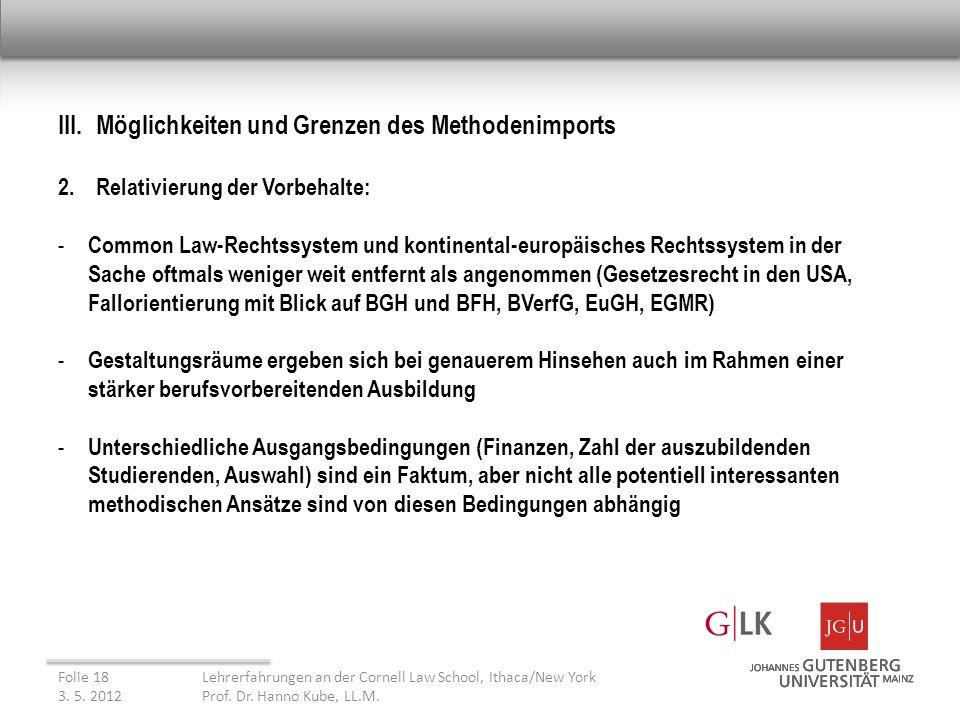 III. Möglichkeiten und Grenzen des Methodenimports 2.