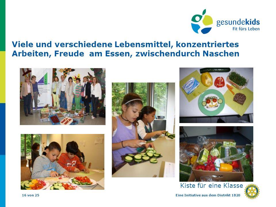 16 von 25Eine Initiative aus dem Distrikt 1820 Kiste für eine Klasse Viele und verschiedene Lebensmittel, konzentriertes Arbeiten, Freude am Essen, zw