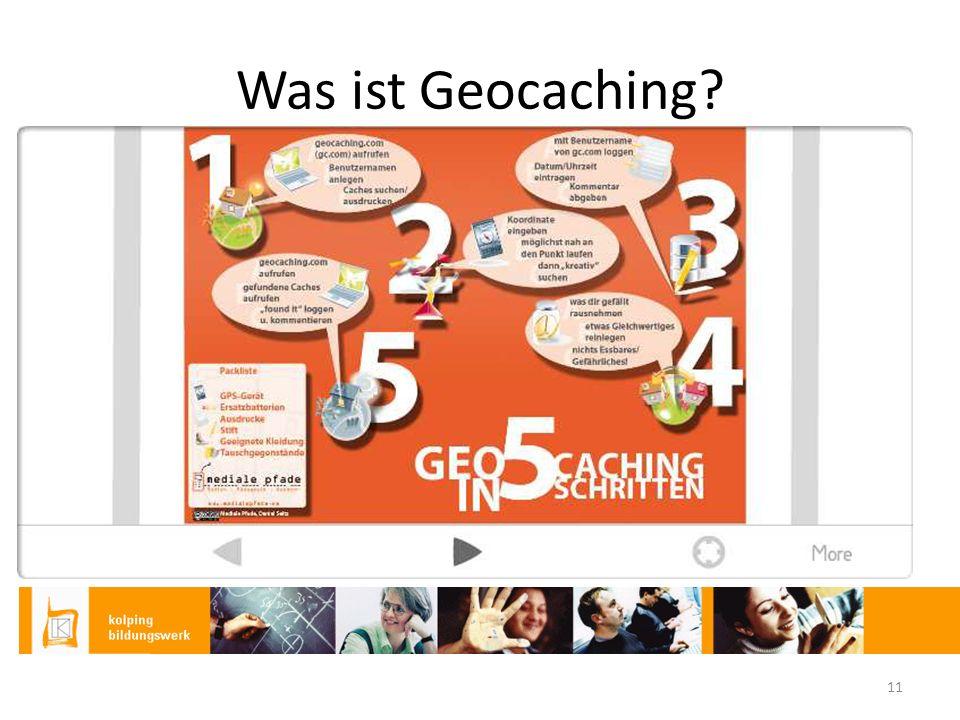 Was ist Geocaching? 11