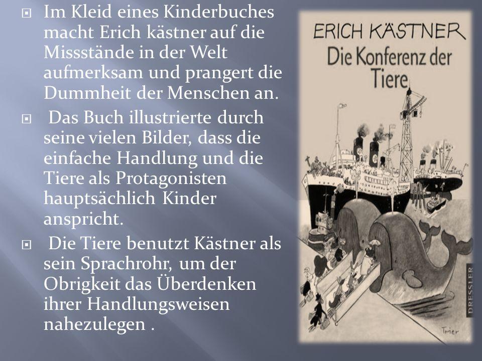 Kästner schrieb dieses Buch nach dem zweiten Weltkrieg wegen die Unfähigkeit, den Ausbruch des zweiten Weltkrieges und den Zerfall Europas und der Wel