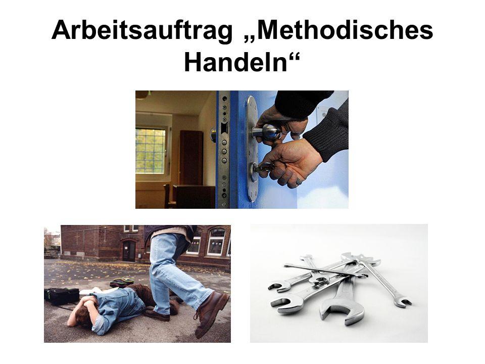 Arbeitsauftrag Methodisches Handeln