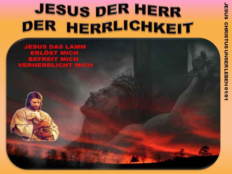 JESUS CHRISTUS UNSER LEBEN 01/01