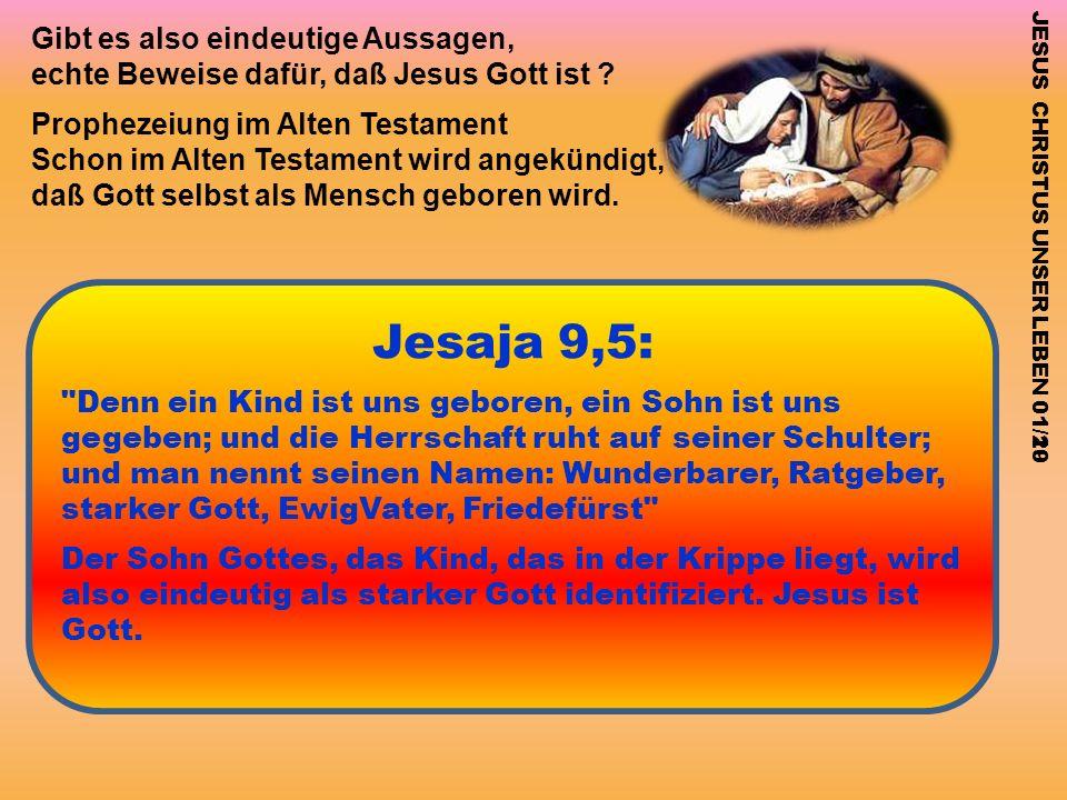 Gibt es also eindeutige Aussagen, echte Beweise dafür, daß Jesus Gott ist ? Prophezeiung im Alten Testament Schon im Alten Testament wird angekündigt,