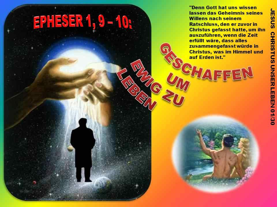 JESUS CHRISTUS UNSER LEBEN 01/30